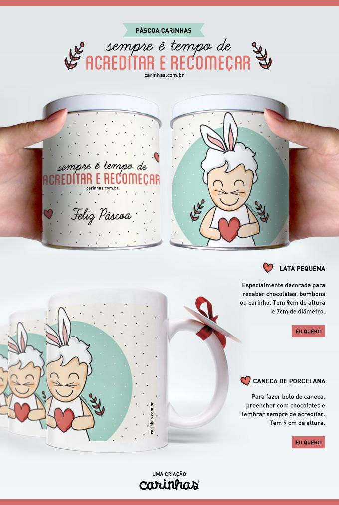 Páscoa Carinhas 2014: latas e canecas temáticas