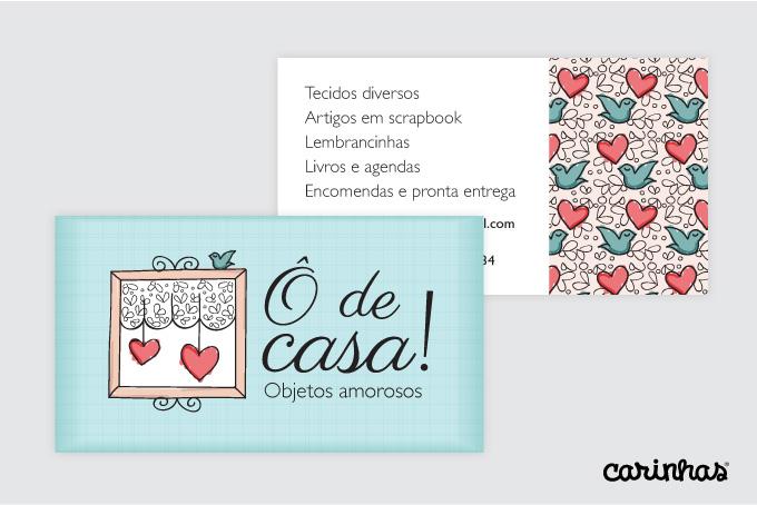 Cartão de visita com a marca Ô de Casa! aplicada